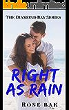 Right as Rain: A Hot Enemies-to-Lovers Seasoned Romance (Diamond Bay Book 3)