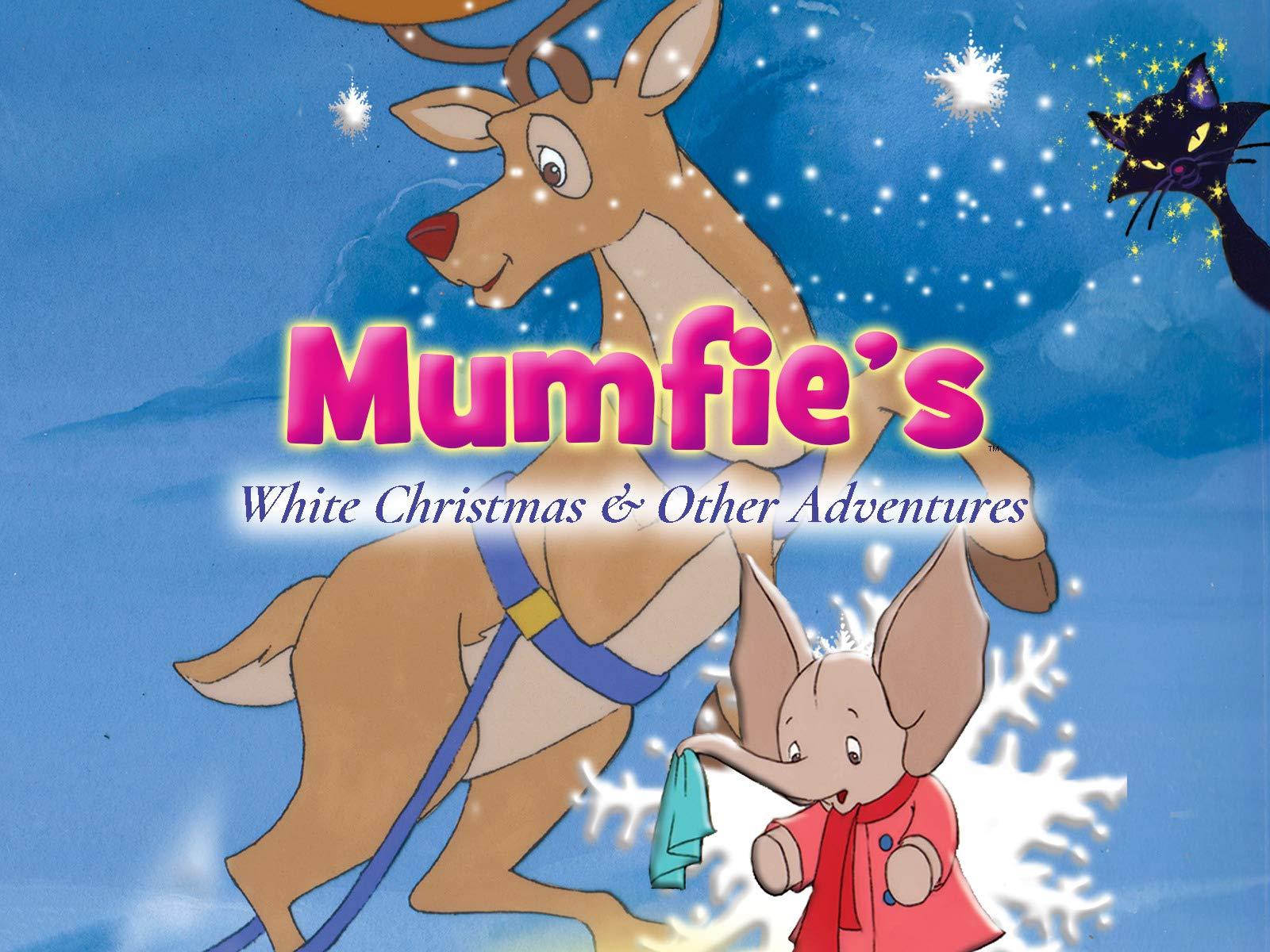 Mumfie's White Christmas & Other Adventures