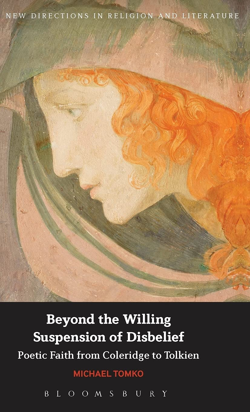 Beyond the Willing Suspension of Disbelief Poetic Faith from ...