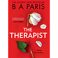 The Therapist: From the Sunday Times bestselling author of books like Behind Closed Doors comes the most gripping…