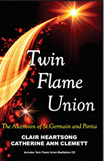 Twin Flame Union: The Ascension of St. Germain and Portia
