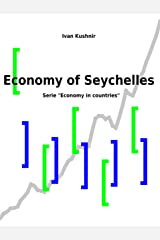 Economy of Seychelles (Economy in countries Book 195) Kindle Edition