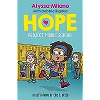 Project Middle School (Alyssa Milano's Hope #1) (1)
