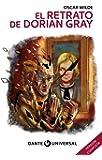 El retrato de Dorian Grey. Con ilustraciones. Serie Dante Universal
