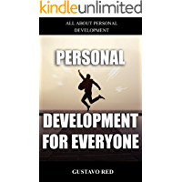 PERSONAL DEVELOPMENT FOR EVERYONE: Book on personal development and something else