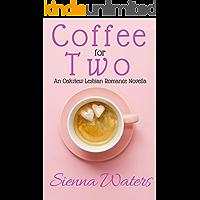 Coffee for Two: An Oakview Lesbian Romance Novella