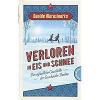 Verloren in Eis und Schnee: Die unglaubliche Geschichte der Geschwister Danilow