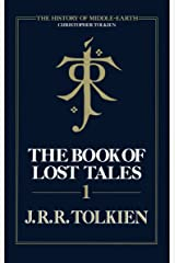 The Book of Lost Tales 1 (The History of Middle-earth, Book 1) Kindle Edition