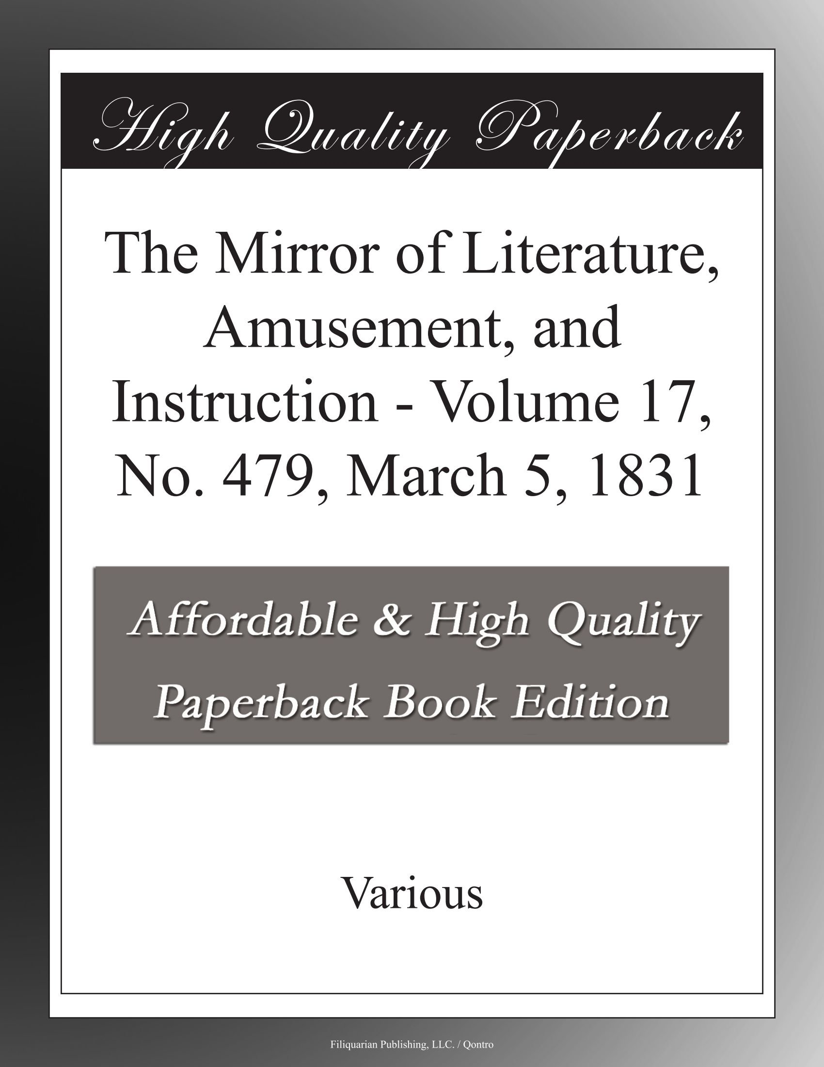 The Mirror of Literature, Amusement, and Instruction - Volume 17, No. 479, March 5, 1831 pdf epub