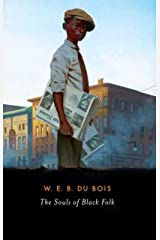 The Souls of Black Folk: (Annotated Edition) Kindle Edition