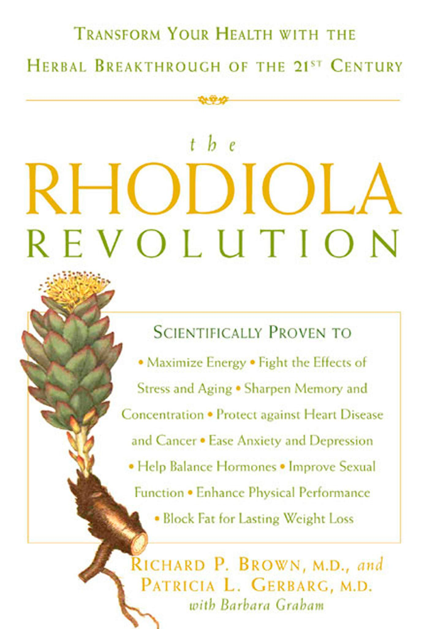 The Rhodiola Revolution Transform Your Health With The Herbal