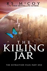 The Killing Jar (The Extraction Files Book 1) Kindle Edition