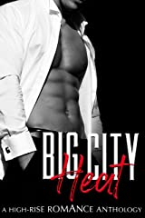 Big City Heat: A High-Rise Romance Anthology (A Steamy Contemporary Romance Box Set) Kindle Edition