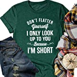 YIMISHION Don't Flatter Yourself Shirts, Women's Funny Graphic T-Shirt, Letter Printing Short Sleeve Casual Tees