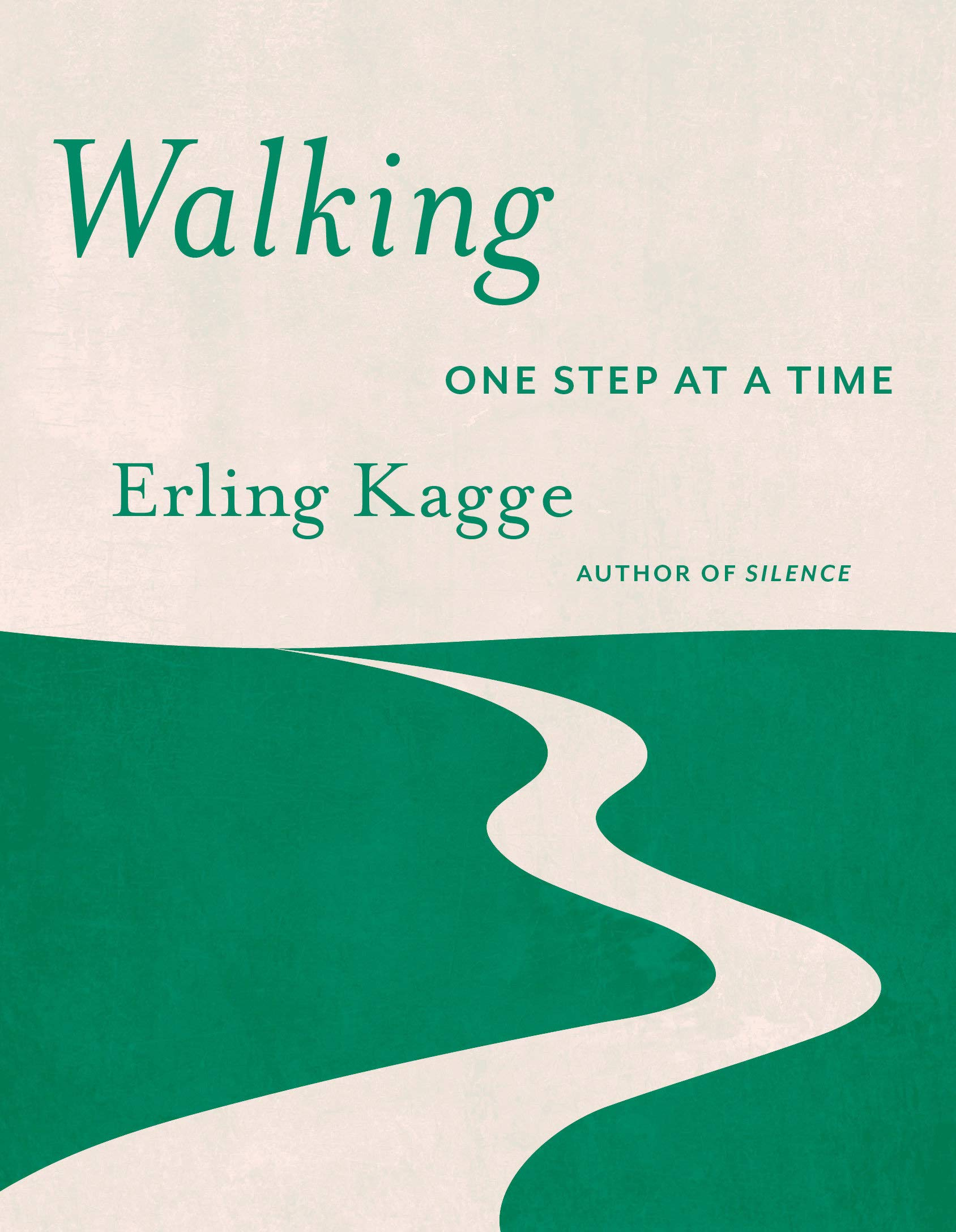 Walking: One Step At a Time: Kagge, Erling, Crook, Becky L.: 9781524747848:  Amazon.com: Books