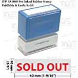 New JYP PA1040 Pre-Inked Rubber Stamp w. Sold Out