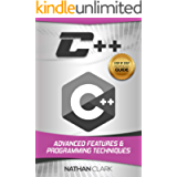 C++: Advanced Features and Programming Techniques (Step-By-Step C++ Book 3)