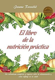 El libro de la nutrición práctica (Masters/Salud) (Spanish Edition)