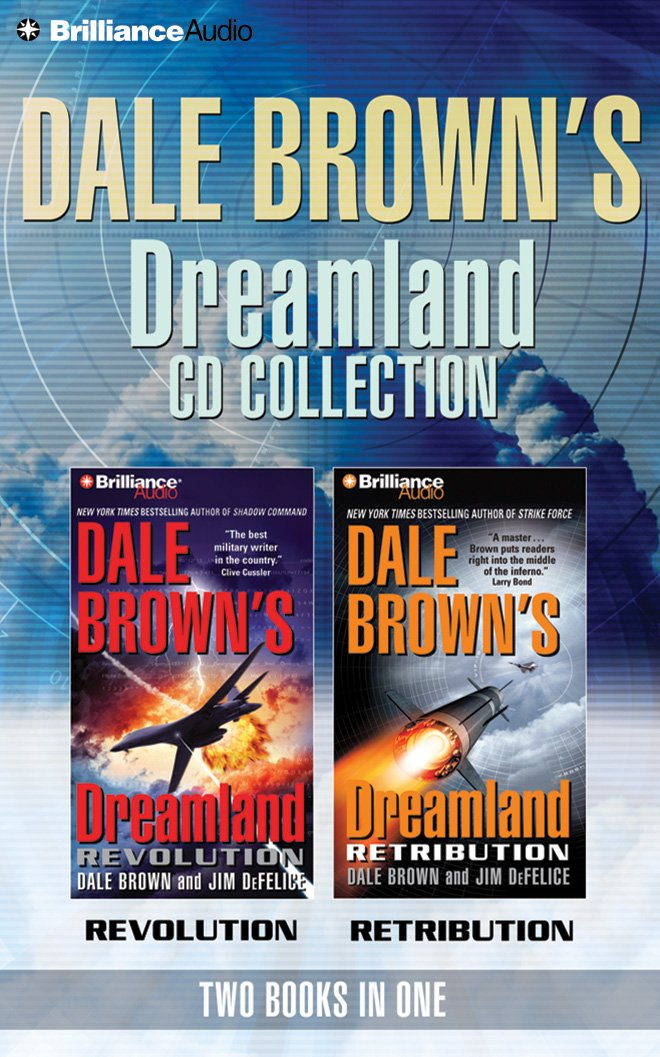 Download Dale Brown's Dreamland CD Collection: Retribution, Revolution (Dale Brown's Dreamland Series) pdf