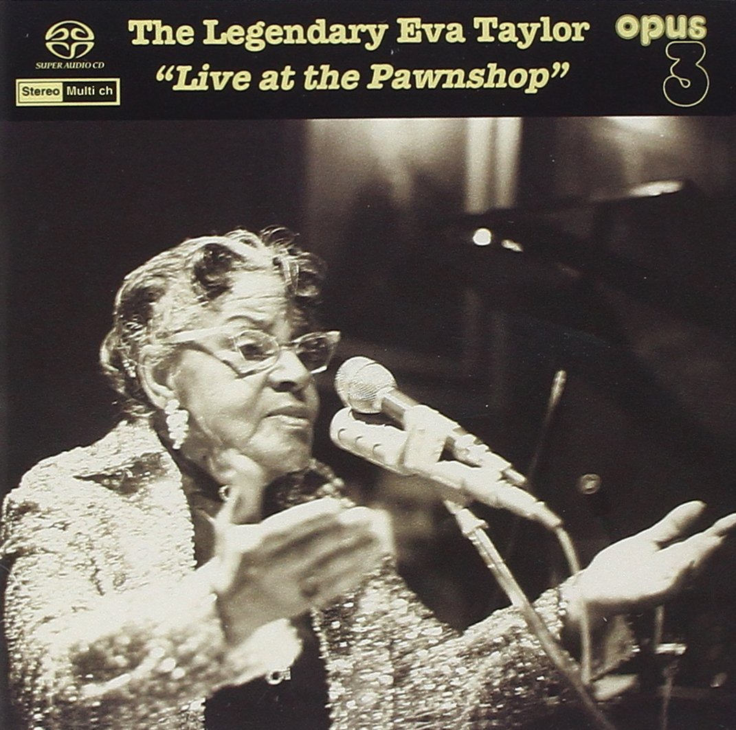 The Legendary Eva Taylor 'Live At The Pawnshop' by Opus 3