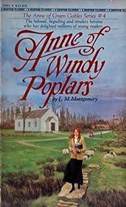 Anne of Windy Poplars (Anne Shirley Series # 4)