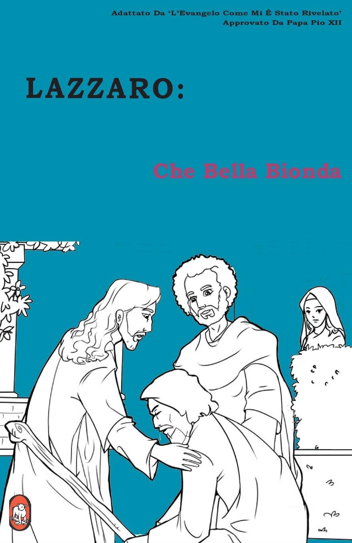 Che Bella Bionda (LAZZARO) (Volume 1) (Italian Edition)