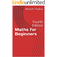 Maths for Beginners: Fourth Edition