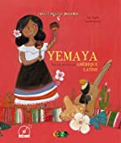 Yemaya : Voyage musical en Amérique latine (1CD audio)