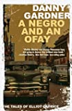 A Negro and an Ofay (Tales of Elliot Caprice)