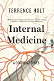 Internal Medicine – A Doctor`s Stories