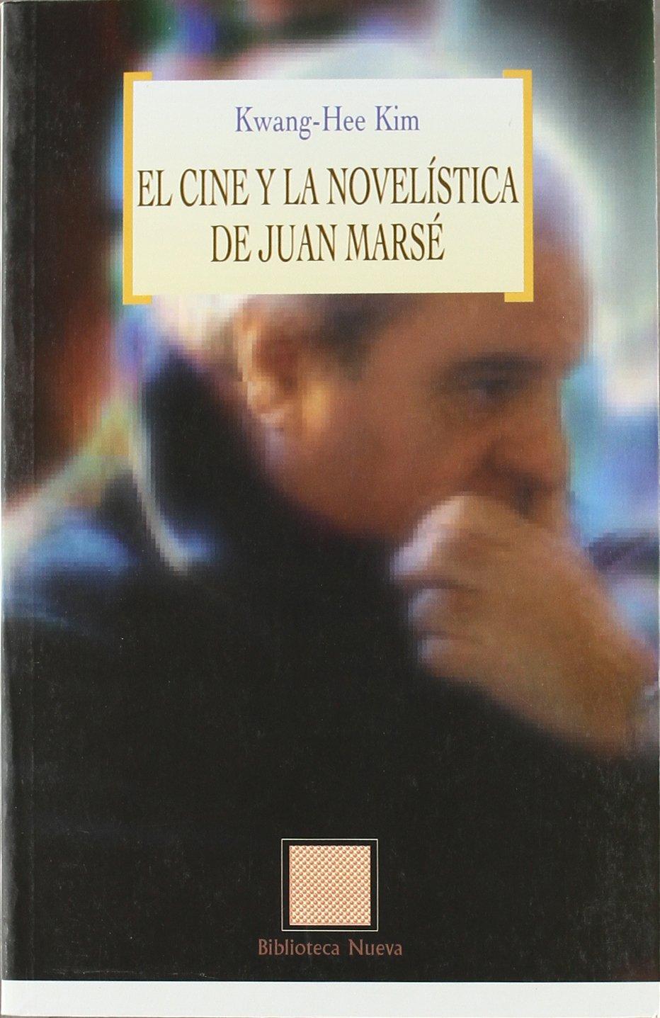 Download El Cine y La Novelistica de Juan Marse (Spanish Edition) PDF