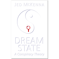 Dreamstate: A Conspiracy Theory (The Dreamstate Trilogy Book 3) (English Edition)