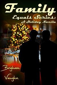 Family: A Holiday Novella (Equals Book 3)