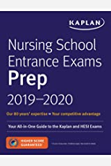 Nursing School Entrance Exams Prep 2019-2020: Your All-in-One Guide to the Kaplan and HESI Exams (Kaplan Test Prep) Paperback