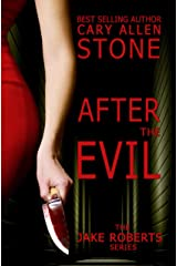 After the Evil: The Jake Roberts Series Kindle Edition