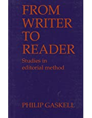 From Writer To Reader, Studes In Editorial Method: Studies in Editorial Method