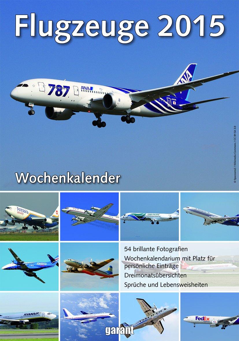 Wochenkalender - Flugzeuge 2015