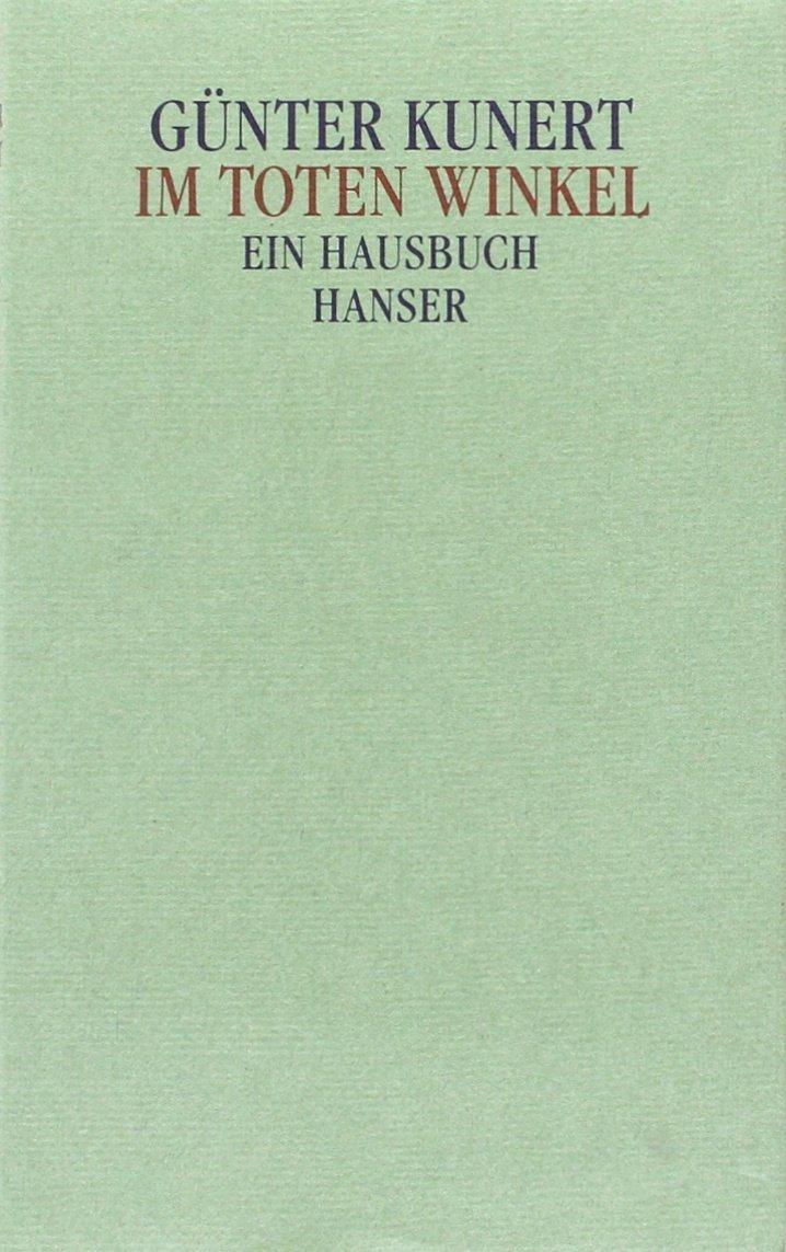 Im toten Winkel: Ein Hausbuch. Erzählungen