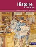 Histoire à revivre : Tome 2, Des Temps Modernes à la fin de la Révolution (1DVD)