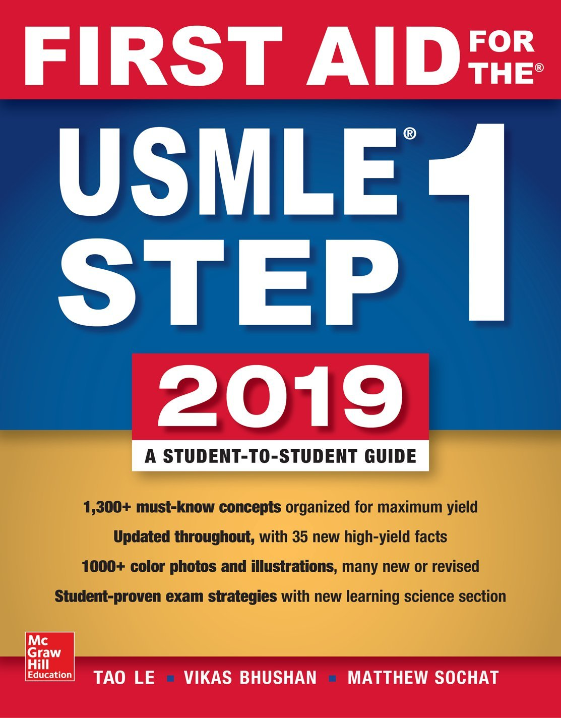First Aid for the USMLE Step 1 2019,  Twenty-ninth edition by McGraw-Hill Education / Medical