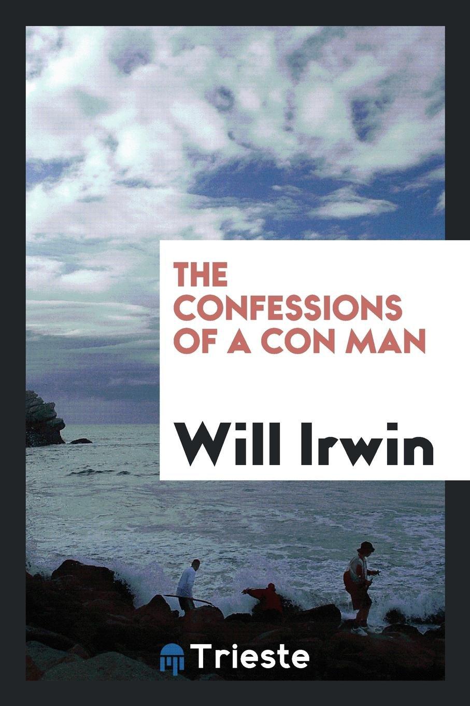 The Confessions of a Con Man pdf epub