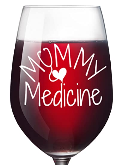 Amazon.com: Mommy Medicine Funny Wine Glass for Women - Mom Birthday ...