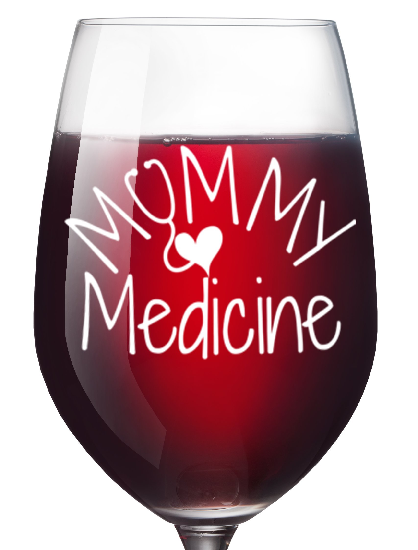 Mommy Medicine Funny Wine Glass for Women - Mom Birthday Gifts or ...
