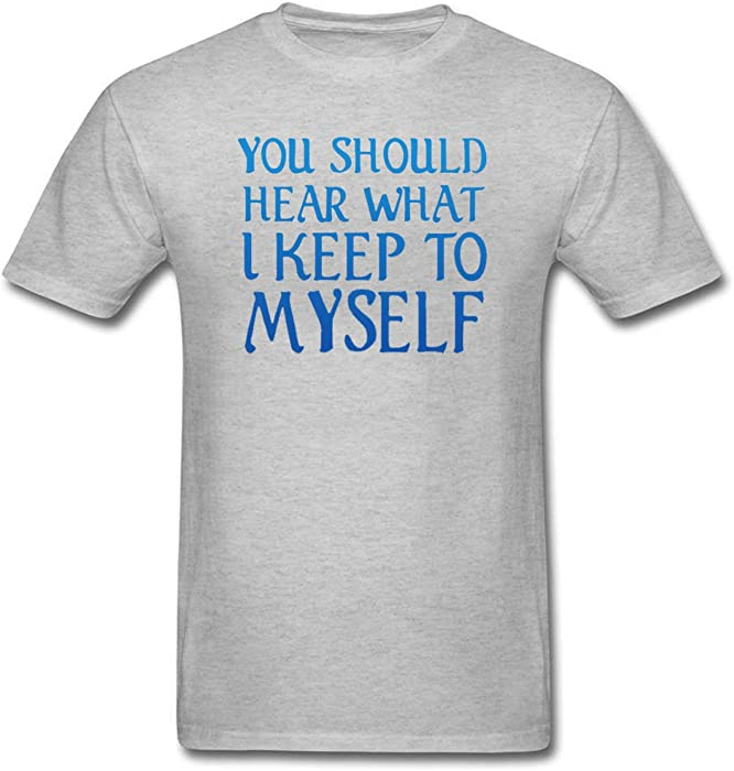 025f6ca01 WYLIN Men's You should Hear What I Keep To Myself T-Shirt at Amazon Men's  Clothing store: