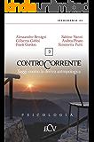 Contro Corrente: Saggi contro la deriva antropologica - vol. 2 (Croce Via)