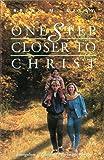 One Step Closer to Christ: Evangelism as Spiritual Pilgrimage Together