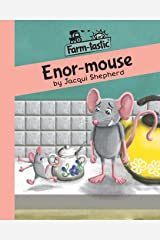 Enor-mouse: Fun with words, valuable lessons (Farm-tastic) Paperback