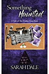 Something Haunted (Tale of the Zodiac Cusp Kids) Paperback