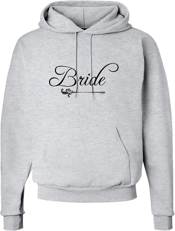TooLoud Bride Hoodie Sweatshirt