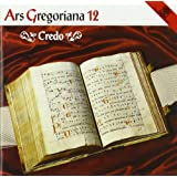 Ars Gregoriana 12-Credo